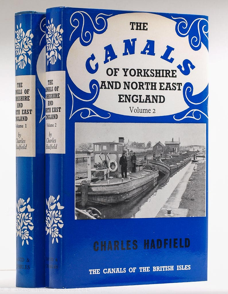 The Canals of Yorkshire and North East England | Charles Hadfield | David & Charles, 1972 & 1973 | Two Volumes