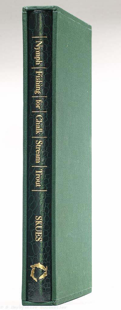 Nymph Fishing for Chalk Stream Trout | G. E. M. Skues | The Flyfisher's Classic Library, 1997