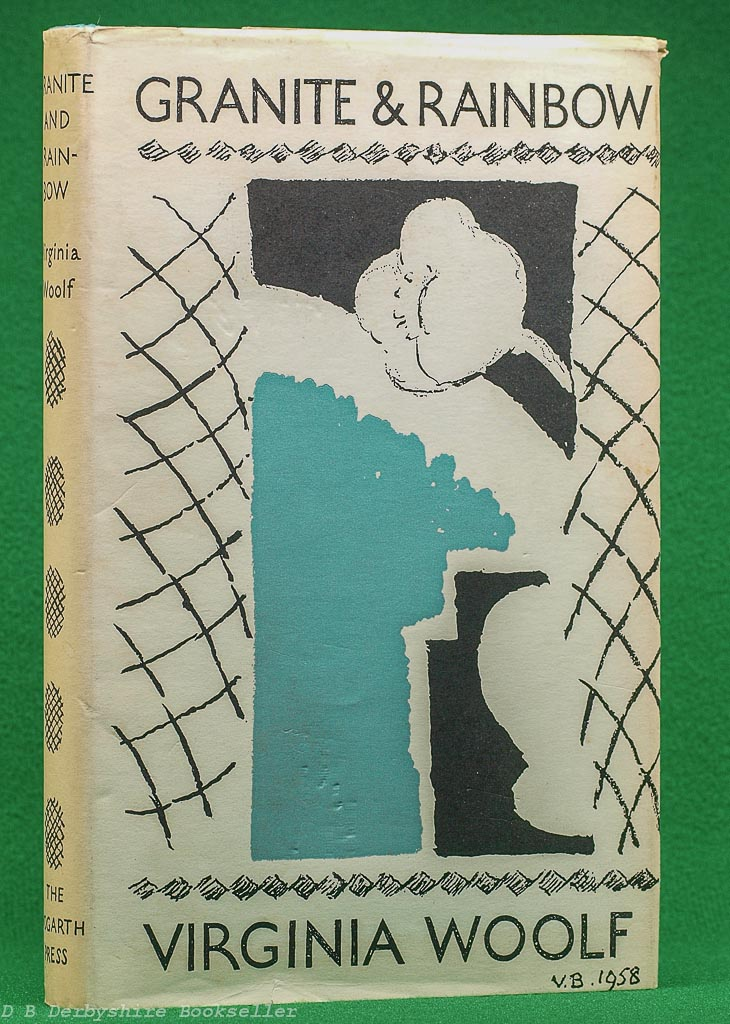 Granite and Rainbow by Virginia Woolf   published by The Hogarth Press, 1960