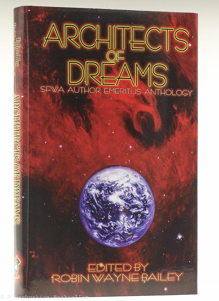 Architects of Dreams: The SFWA Author Emeritus Anthology | edited by Robin Wayne Bailey | Meisha Merlin, 1st 2003