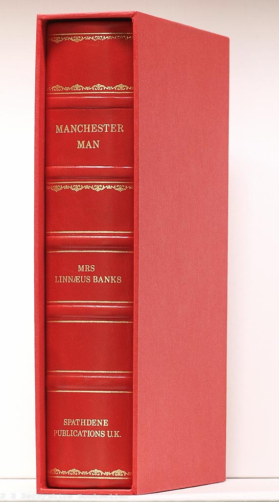 Manchester Man | Mrs Linnaeus Banks | Spathdene, facsimile 1979 | Limited Edition Leather Binding