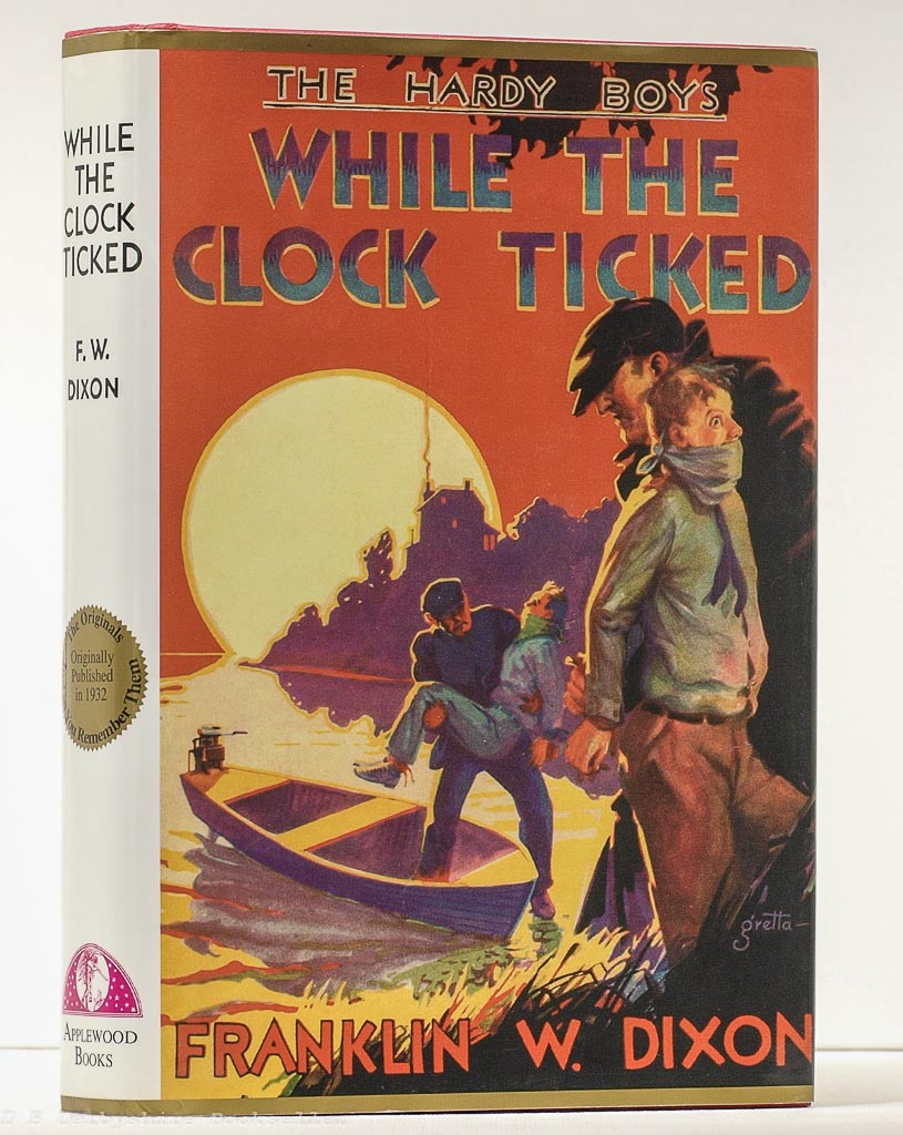 While the Clock Ticked | Franklin W. Dixon | Applewood Books, facsimile 2000 | The Hardy Boys