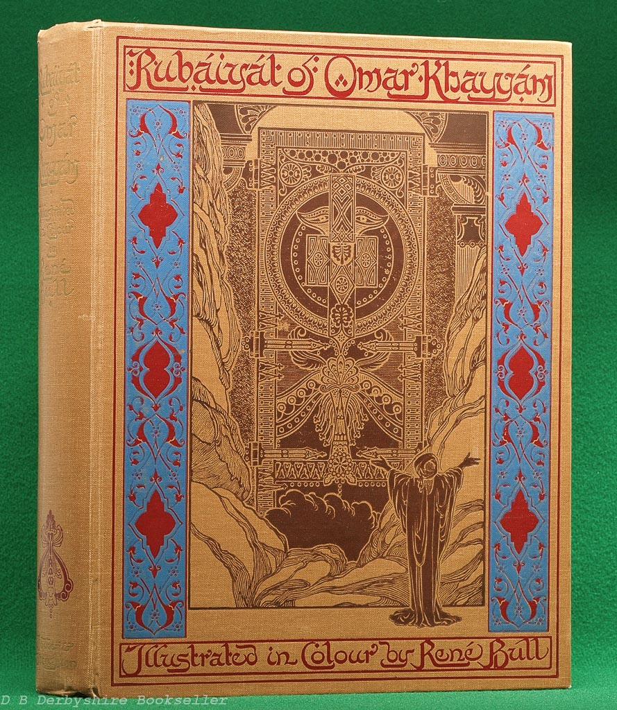 Rubaiyat of Omar Khayyam | Hodder and Stoughton, [1913] | illustrated by Rene Bull