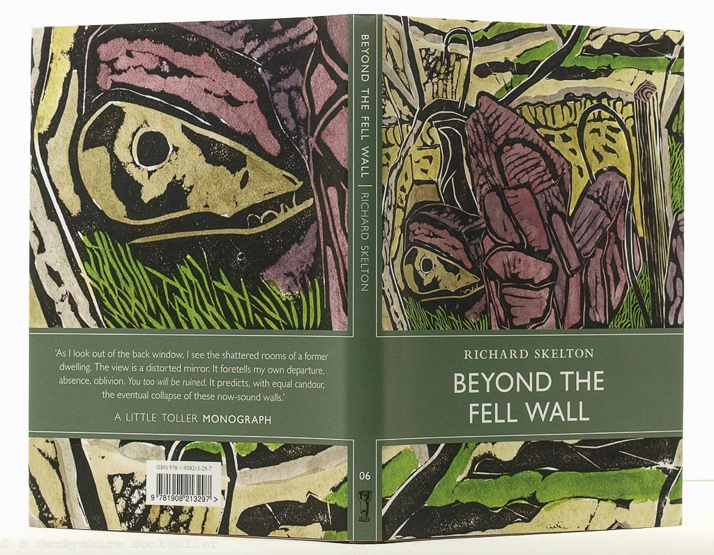 Beyond the Fell Wall | Richard Skelton | Little Toller, 2015 | illustrated by Michael Kirkman
