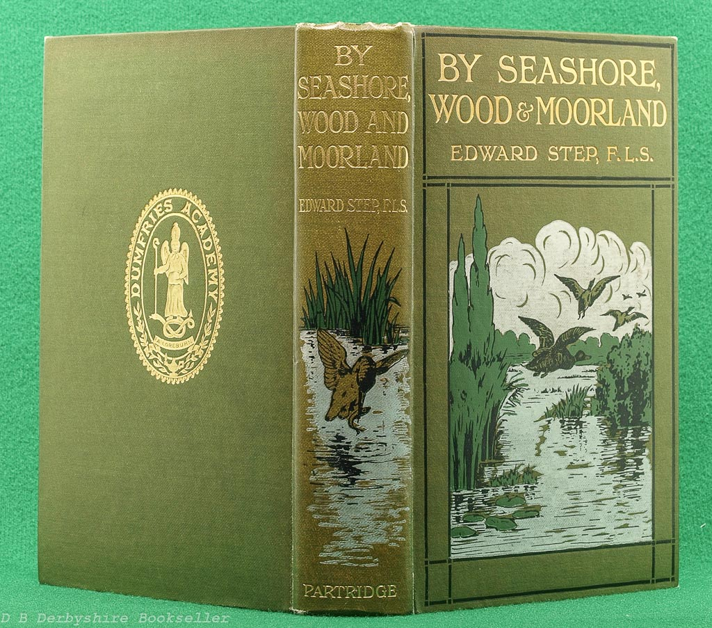 By Sea-shore, Wood and Moorland | Edward Step | Partridge, 3rd edition circa 1900