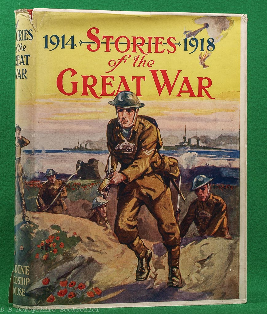 Stories of the Great War edited by Wingrove Willson | Aldine, Goodship House [1929]