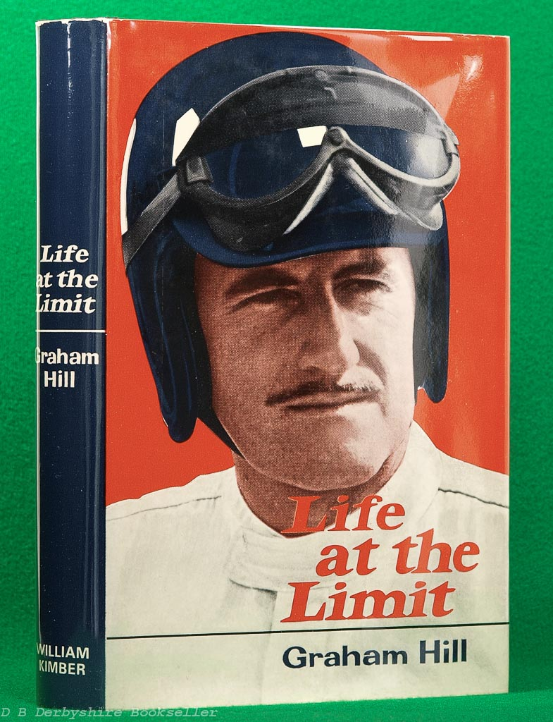 Life at the Limit | Graham Hill | Kimber, 2nd edition 1976