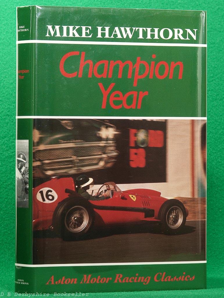 Champion Year | Mike Hawthorn | Aston, 1989