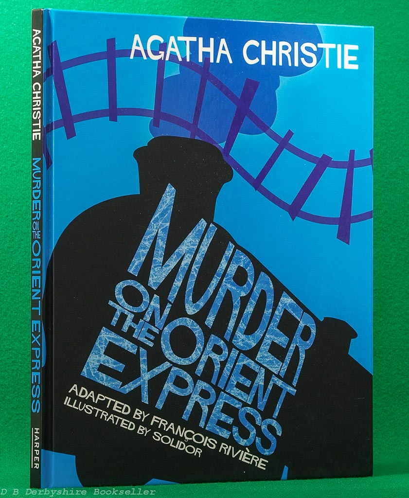 Murder on the Orient Express | Agatha Christie | Harper, 2007 | graphic novel | adapted by Francois Riviere | illustrated by Solidor