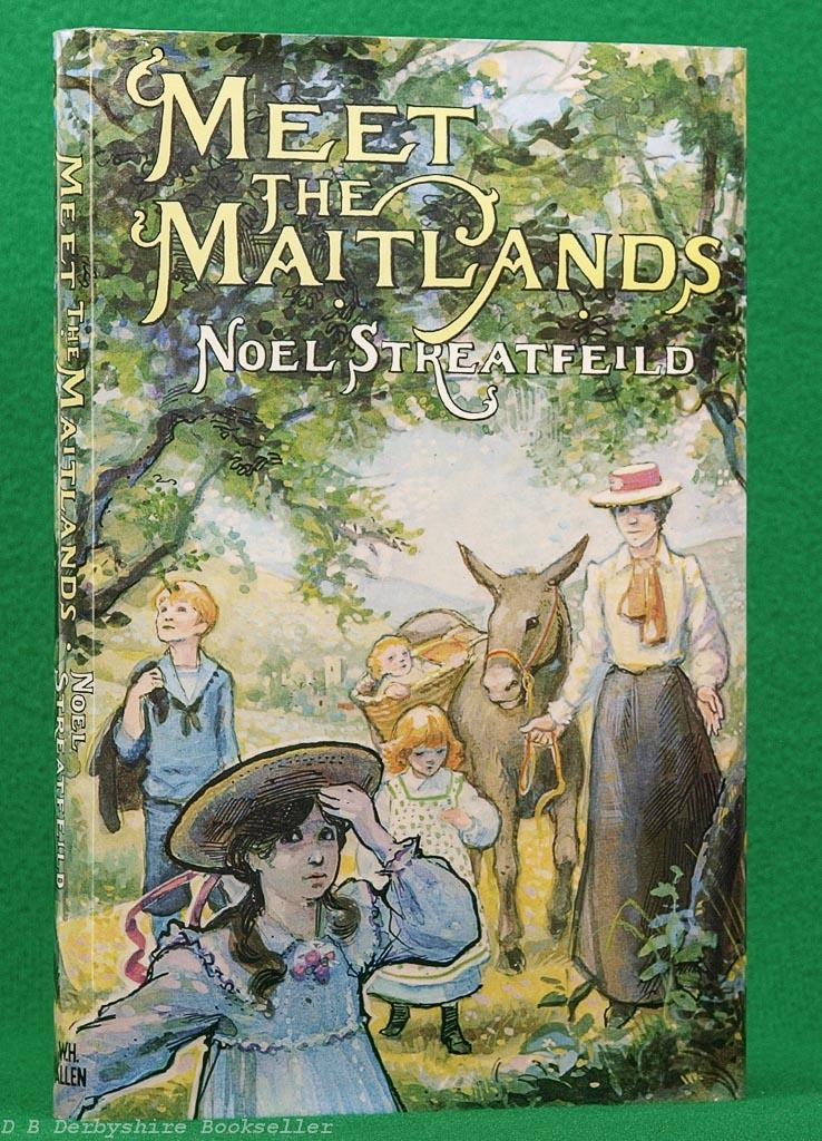 Meet the Maitlands   Noel Streatfeild   W. H. Allen, 1978