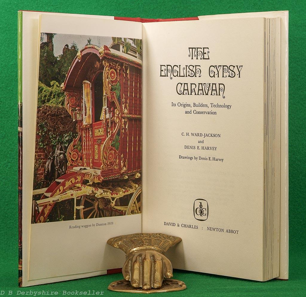 English Gypsy Caravan | C. H. Ward-Jackson and Denis E. Harvey | David & Charles, 1973