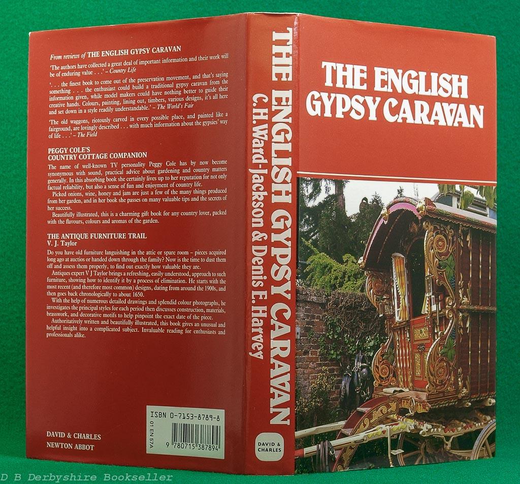 English Gypsy Caravan | C. H. Ward-Jackson and Denis E. Harvey | David & Charles, 1989 | revised edition with colour plates