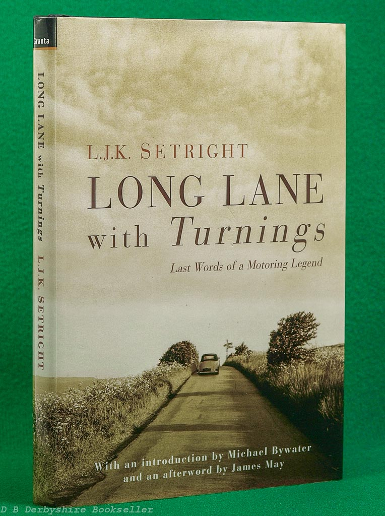 Long Lane with Turnings | L. J. K. Setright | Granta, 1st edition 2006