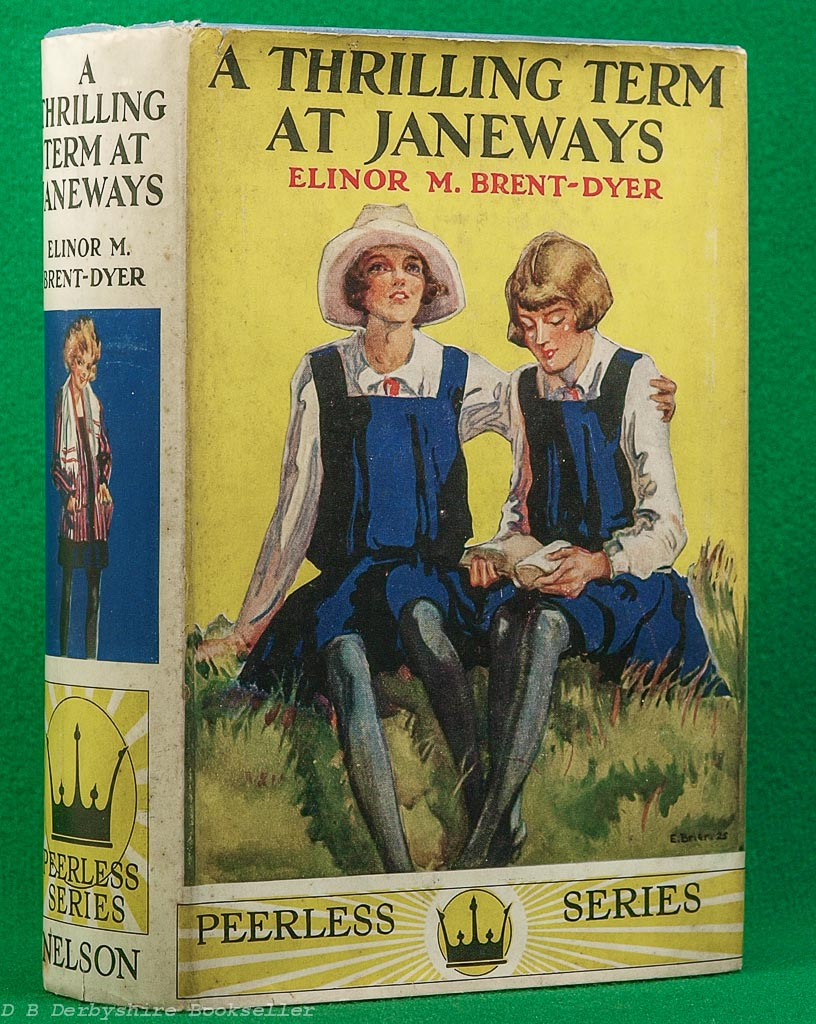 A Thrilling Term at Janeways | Elinor M Brent-Dyer | Nelson, reprint c1935