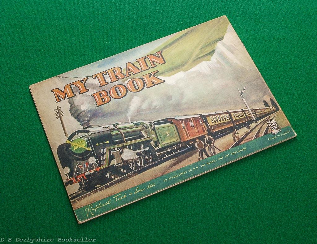 My Train Book | Raphael Tuck, circa 1953 | A Tuck Book