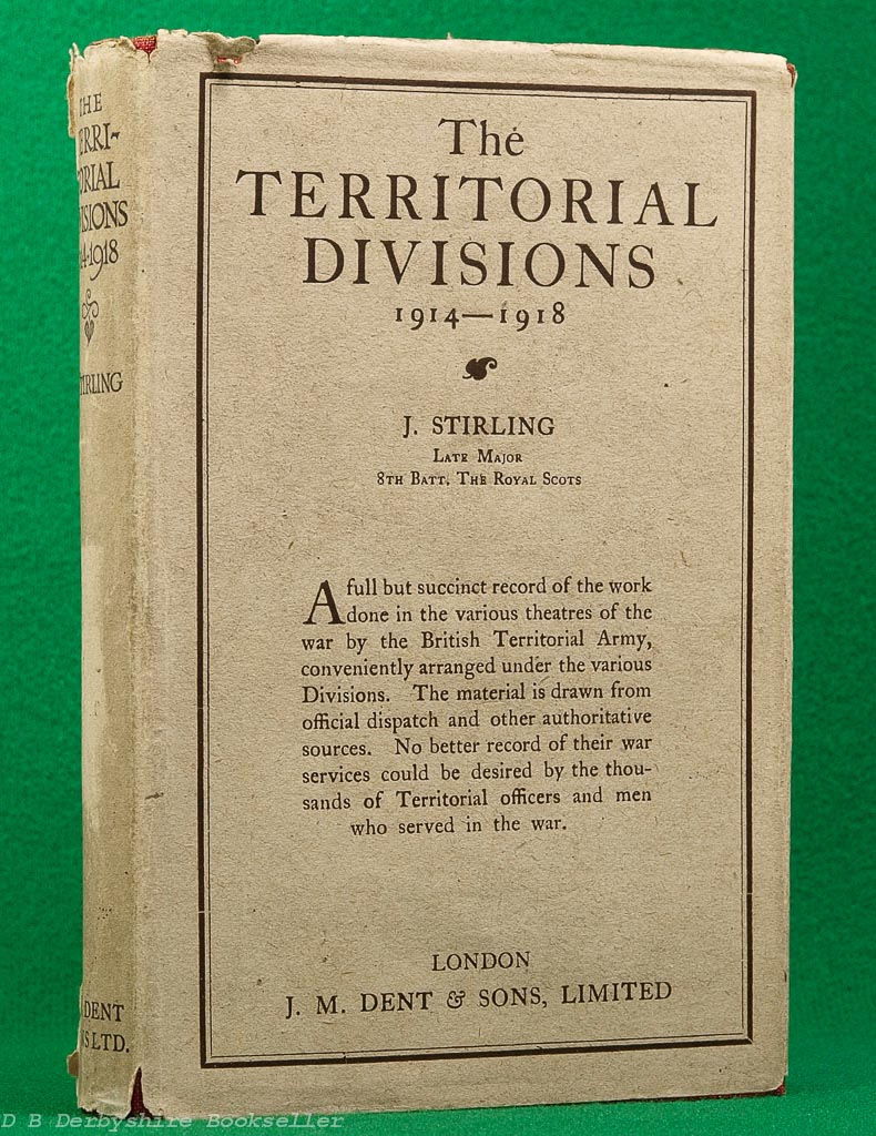 The Territorial Divisions 1914-1918 | J. Stirling | Dent, 1922 | with dustwrapper
