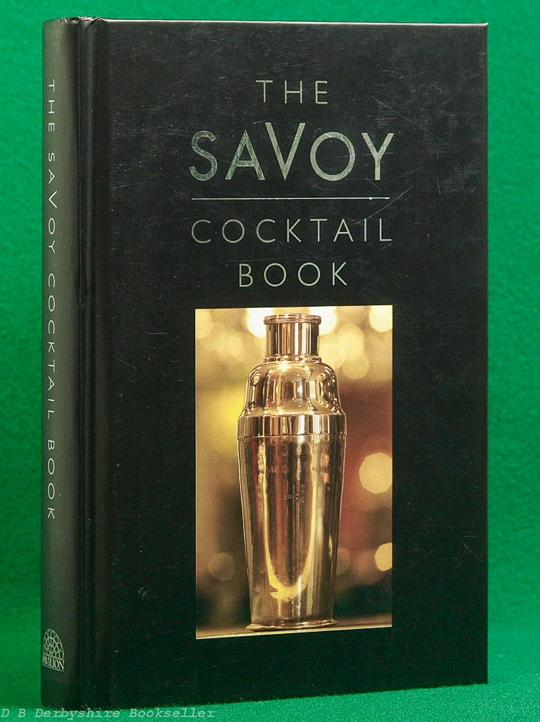 The Savoy Cocktail Book | Pavilion, 1999 edition (third printing) | compiled by Harry Craddock | decorations by Gilbert Rumbold