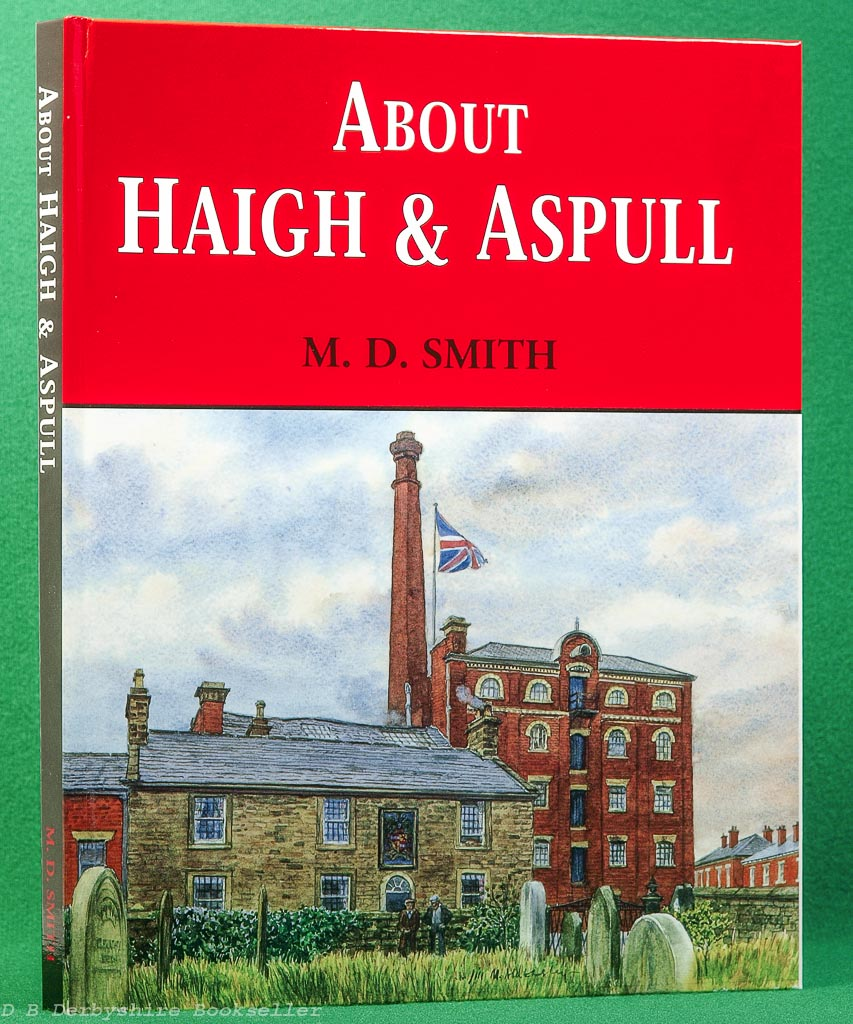 About Haigh and Aspull | M. D. Smith | Wyre Publishing, 2001