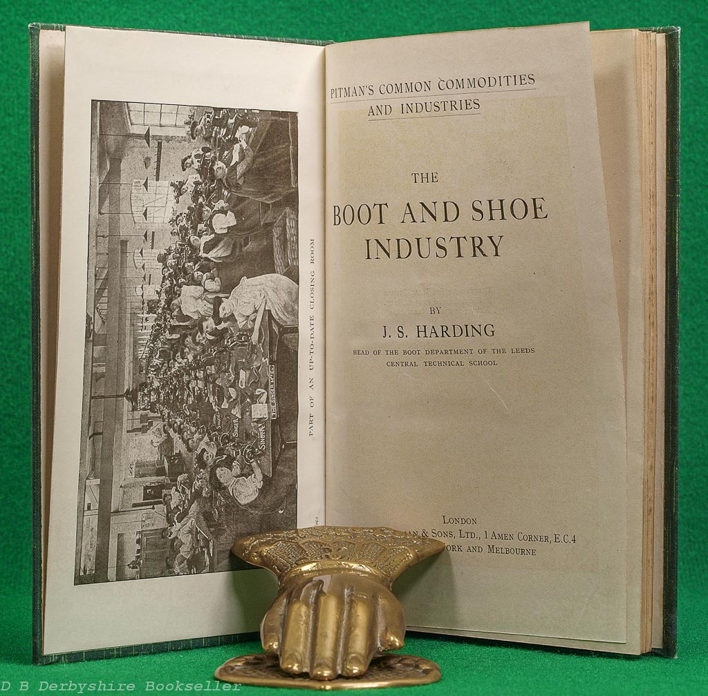 The Boot and Show Industry | J. S. Harding | Pitman, [1918] | Pitman's Common Commodities and Industries