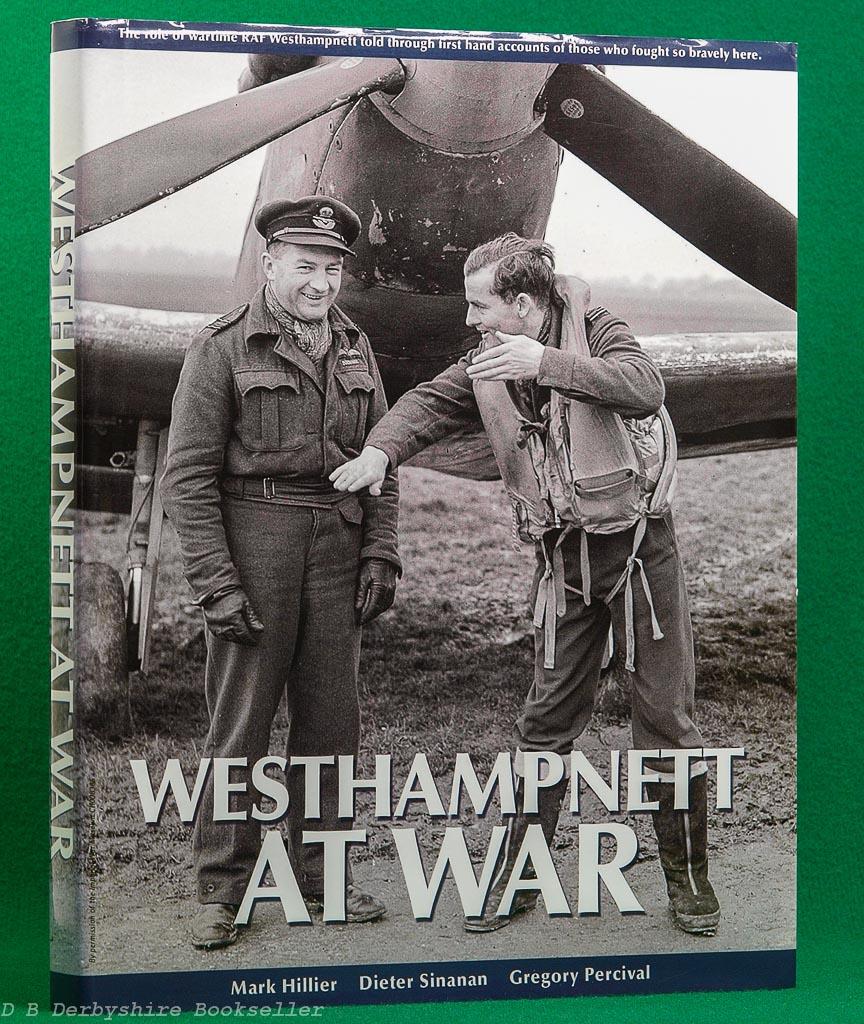 Westhampnett at War | Royal Air Forces Association/Yellowman Ltd, 2010