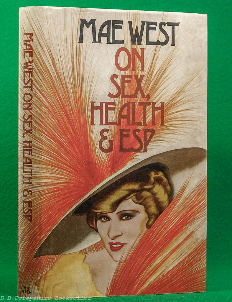 Mae West | On Sex, Health, and ESP | 1975