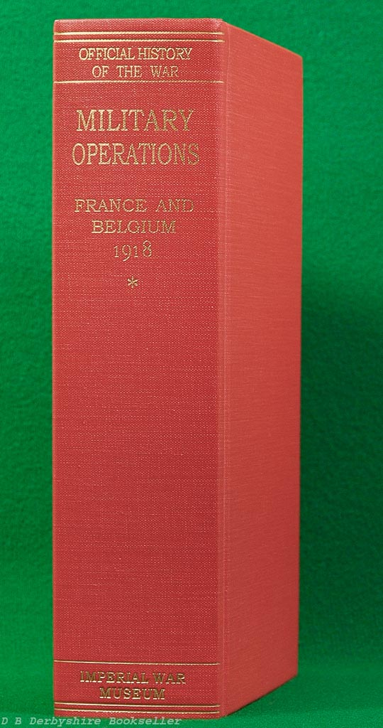 Military Operations | France and Belgium 1918 | Part 1 |Imperial War Museum, facsimile reprint 1995 | History of the Great War