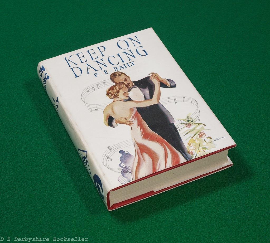 Keep on Dancing | F. E. Baily |Odhams, reprint 1938