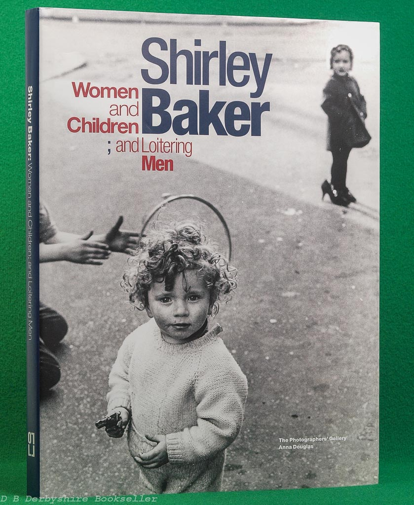 Shirley Baker | Women and Children; and Loitering Men | The Photographer's Gallery, 2015