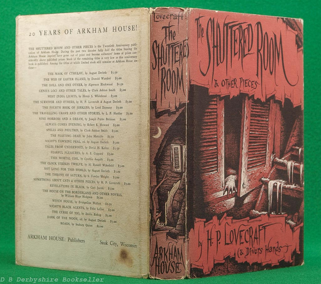 The Shuttered Room and Other Pieces | H. P. Lovecraft | Arkham House, 1959 | compiled by August Derleth