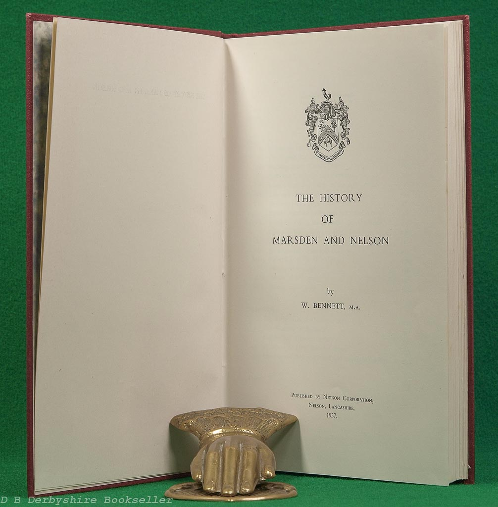 The History of Marsden and Nelson | W. Bennett | Nelson Corporation, 1st edition 1957