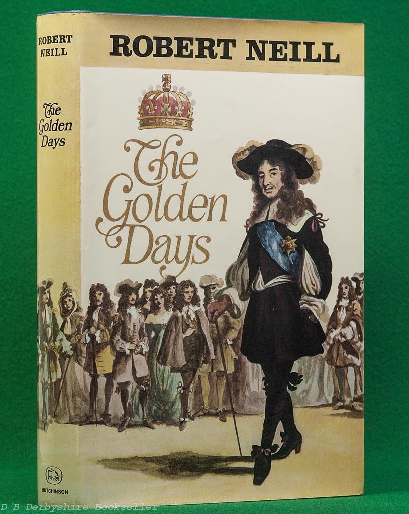 The Golden Days | Robert Neill | Hutchinson, 1972