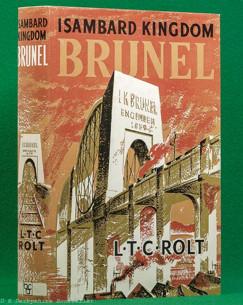 Isambard Kingdom Brunel - A Biography | L. T. C. Rolt | BCA, 1972 | Dustwrapper by Ley Kenyon