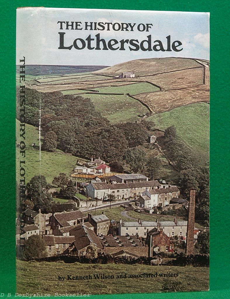 The History of Lothersdale | Kenneth Wilson | The Parish Council of Lothersdale, 1st edition 1972