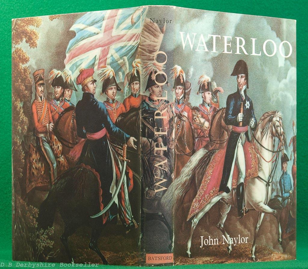 Waterloo by John Naylor (B. T. Batsford Limited, 3rd impression 1963) | British Battles
