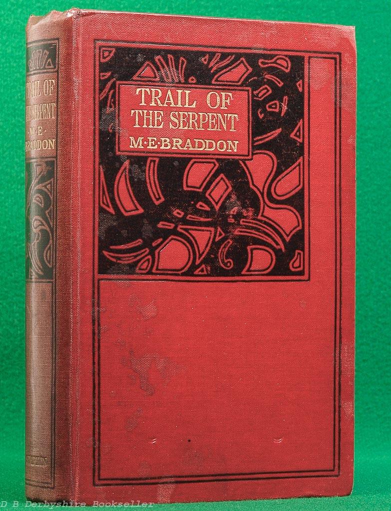 The Trail of the Serpent by Mary Elizabeth Braddon (Simpkin, Marshall, Hamilton, Kent & Co. Ltd, circa 1904)