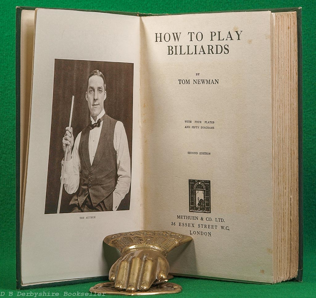 How to Play Billiards by Tom Newman (Methuen, 1926)