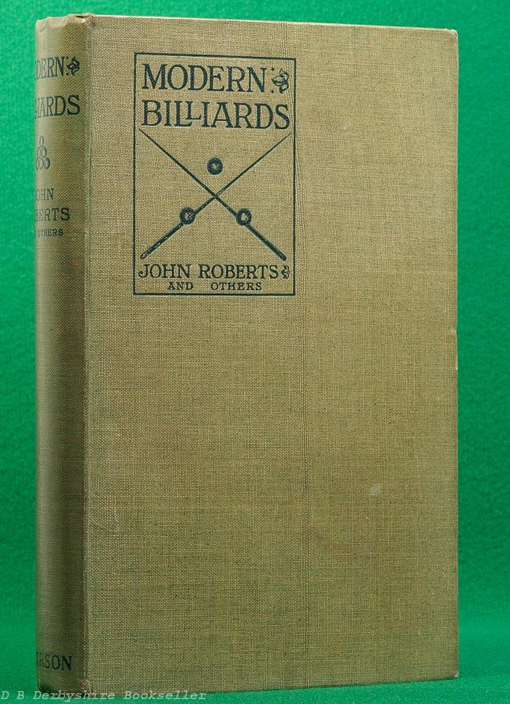 Modern Billiards | John Roberts | C. Arthur Pearson, 1919