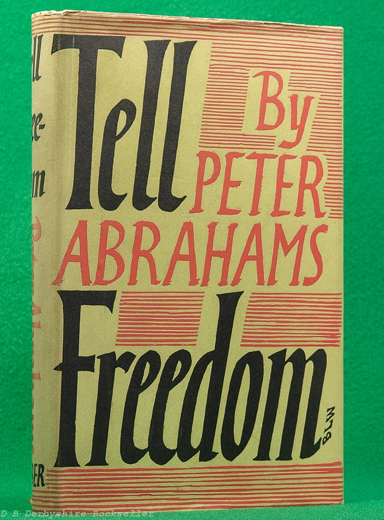 Tell Freedom by Peter Abrahams | Faber and Faber, 1954 | dustwrapper by Berthold Ludwig Wolpe