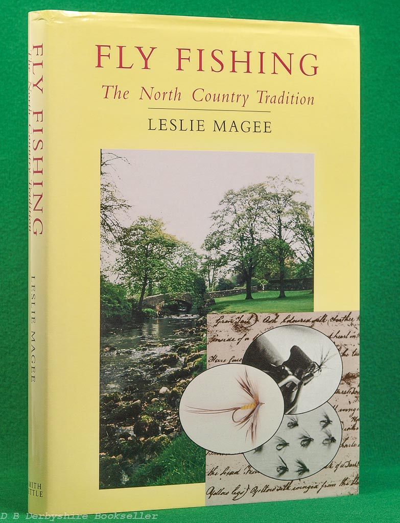 Fly Fishing - The North Country Tradition | Leslie Magee | Smith Settle, 1996
