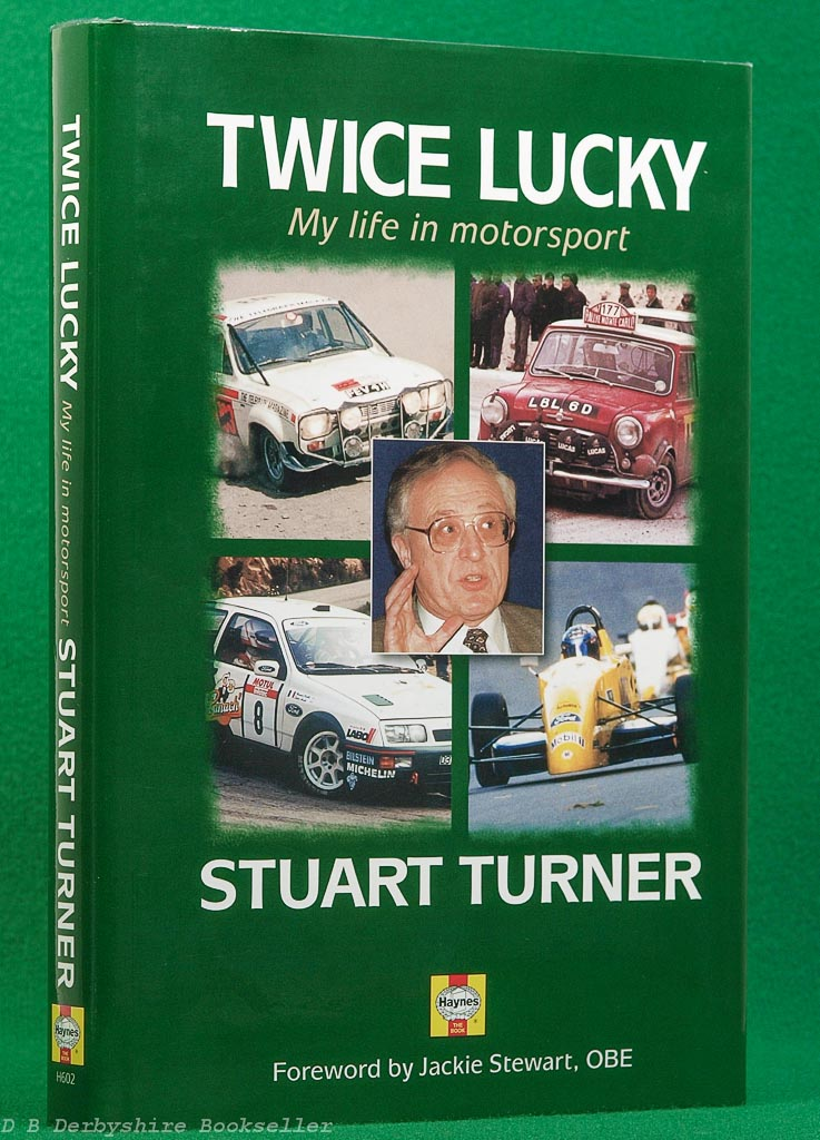 Twice Lucky by Stuart Turner (Haynes Publishing, 1999)