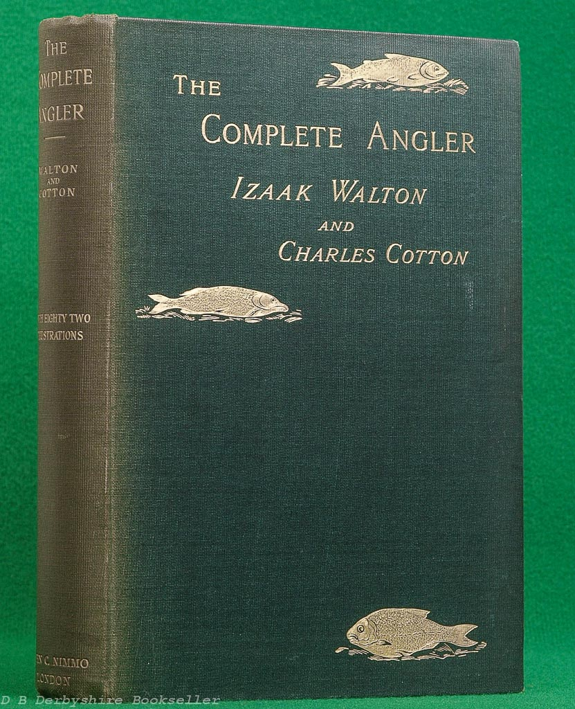 The Complete Angler | edited by John Major | Nimmo, 1889 | The Compleat Angler