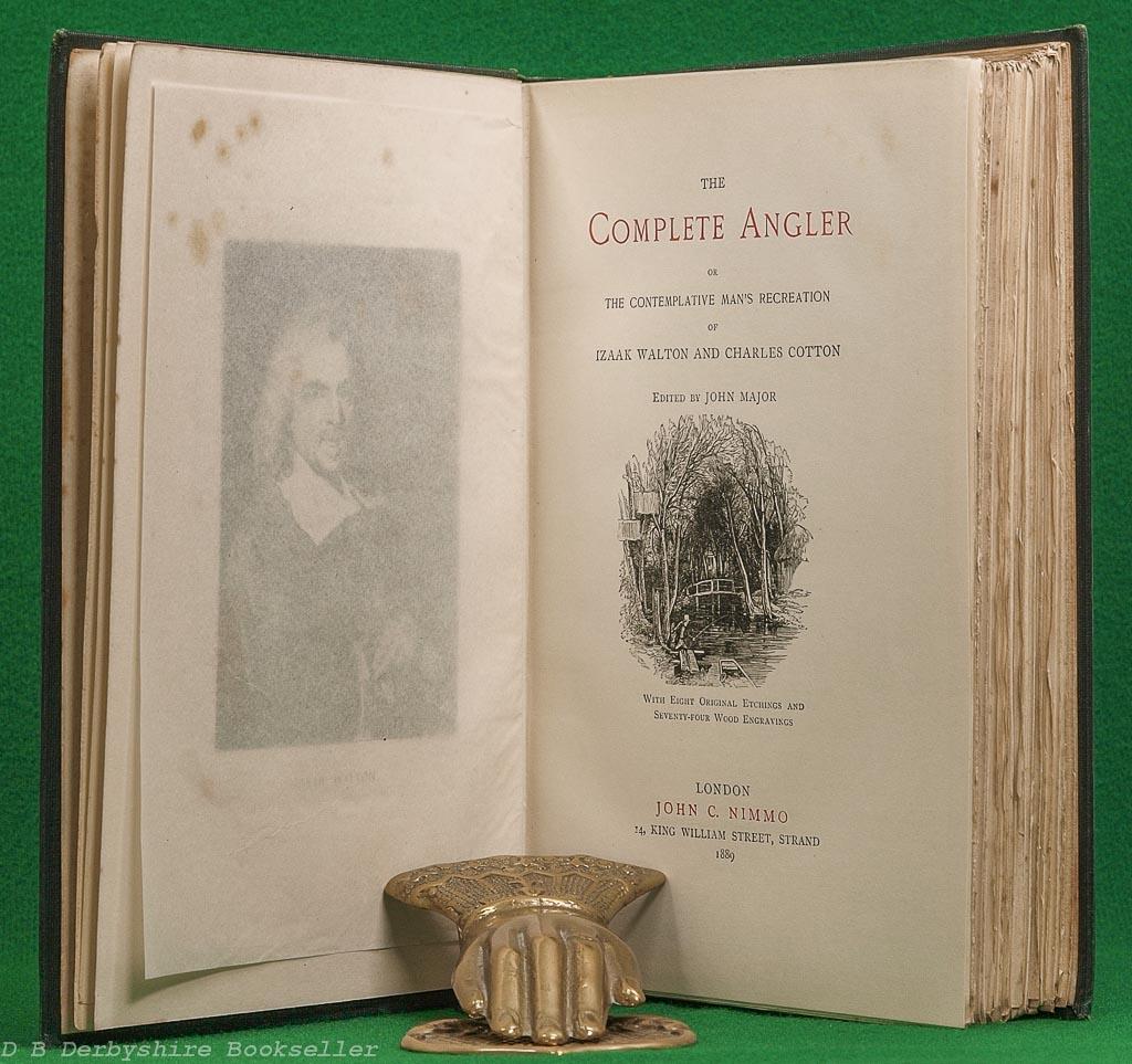 The Complete Angler | Izaak Walton and Charles Cotton | John C. Nimmo, 1889 | Compleat Angler