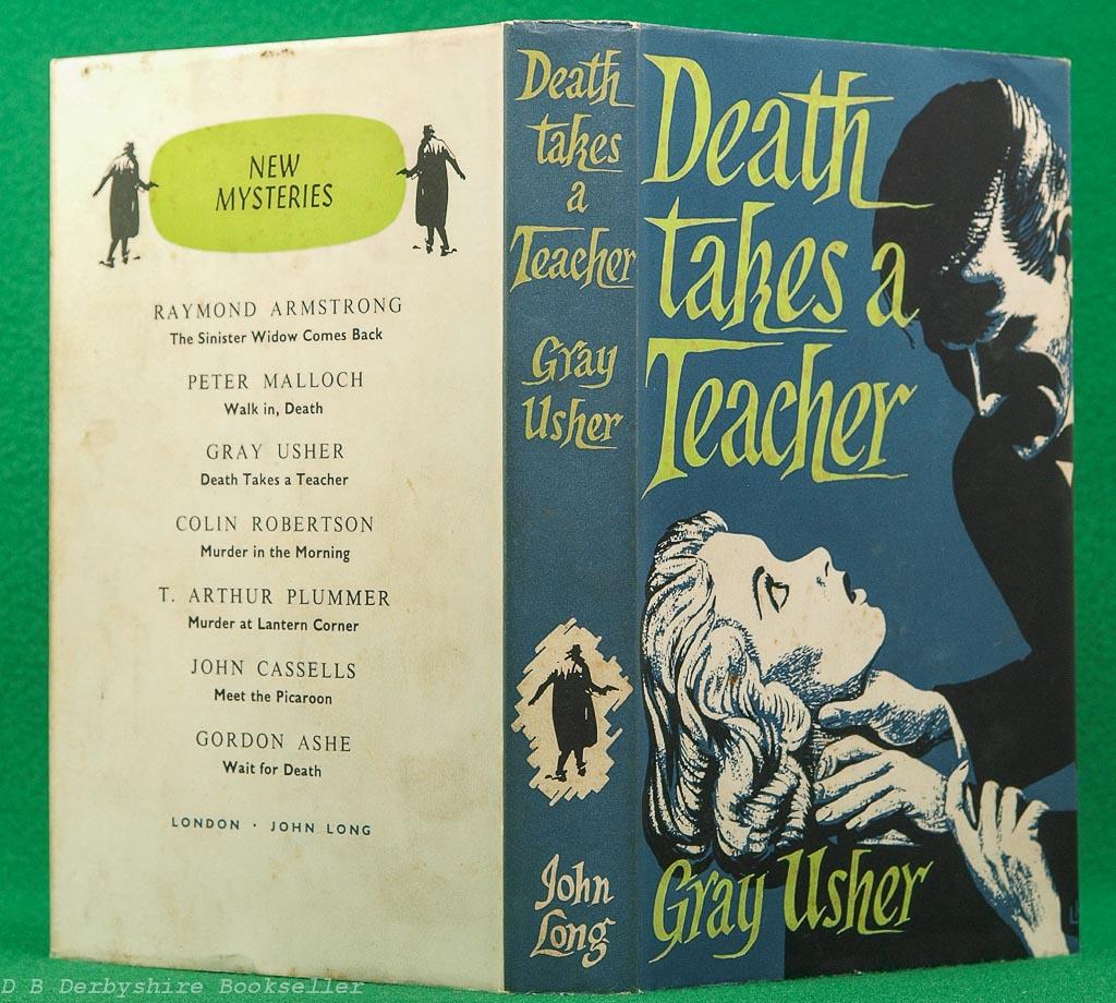 Death Takes a Teacher | Gray Usher | John Long, 1st edition 1957 | dustwrapper by Leonard Breach