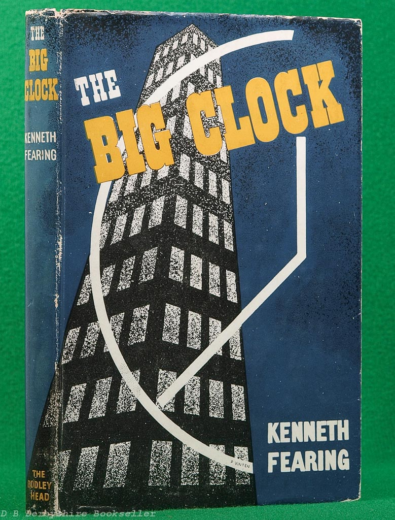 The Big Clock by Kenneth Fearing (The Bodley Head, 1947)