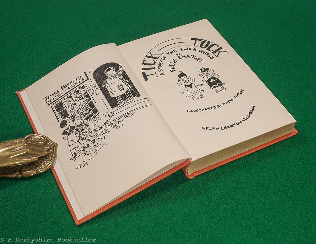 Tick-Tock | A Story of a Clock World | Fleur Charley | Heath Cranton, 1st edition 1937 | illustrated by Raine Inglis