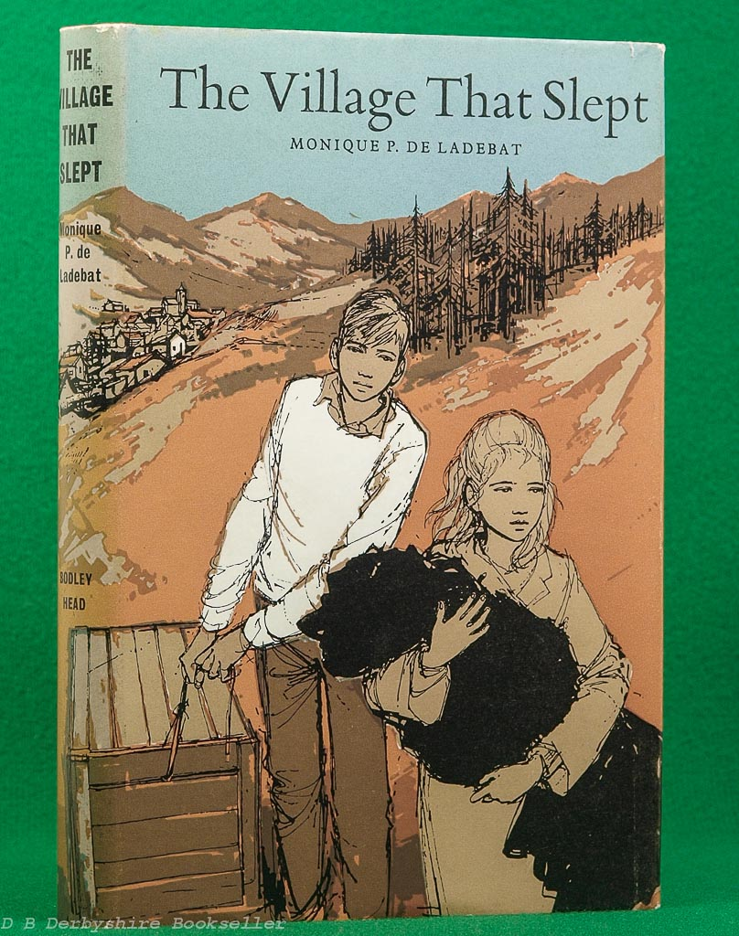The Village That Slept by Monique Peyrouton de Ladebat (Bodley Head, 4th impression 1974) | illustrated by Margery Gill