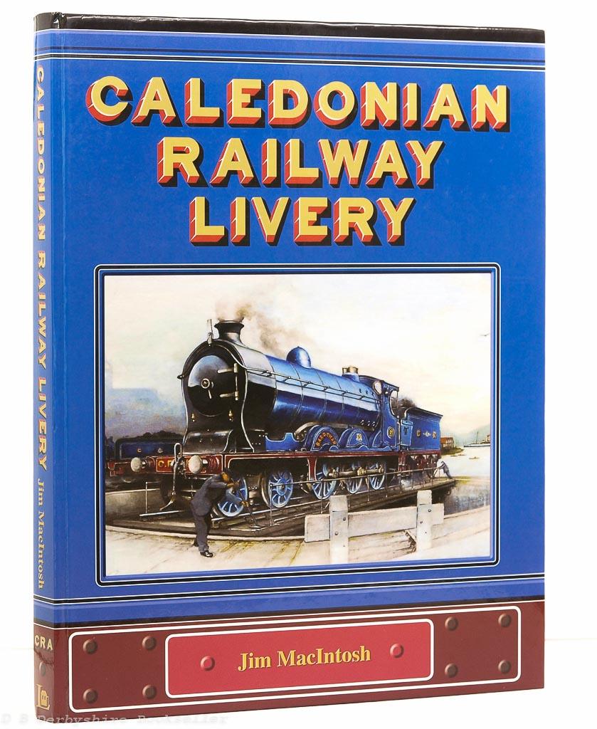 Caledonian Railway Livery | Jim MacIntosh
