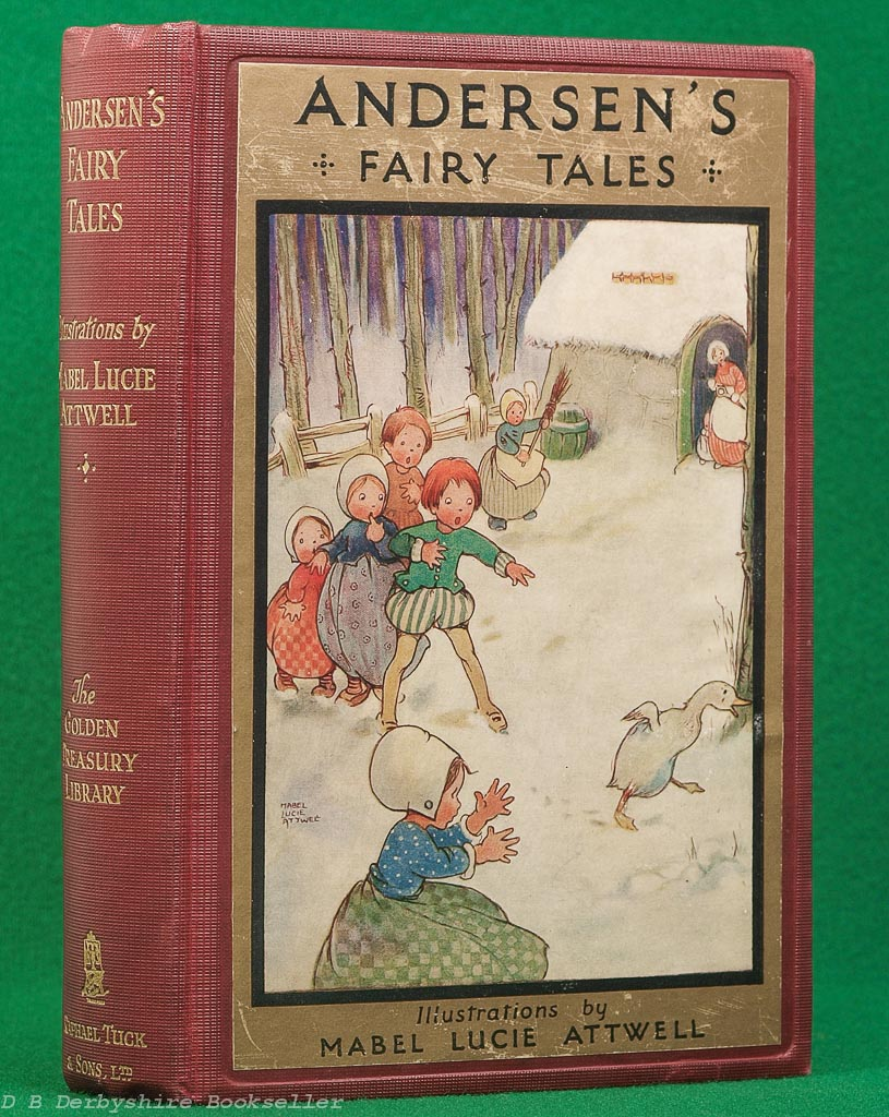 Andersen's Fairy Tales | Raphael Tuck, circa 1930 | illustrated by Mabel Lucie Attwell | Golden Treasury Library