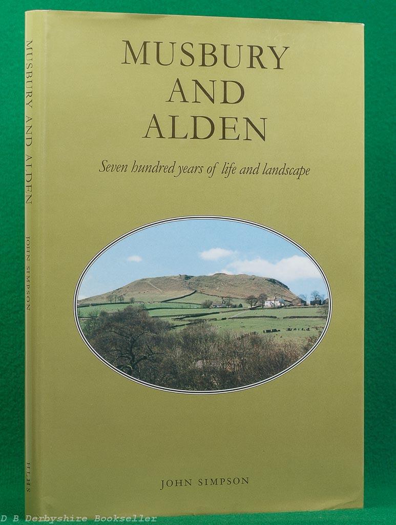 Musbury and Alden | John Simpson | Helmshore Local History Society, 2008