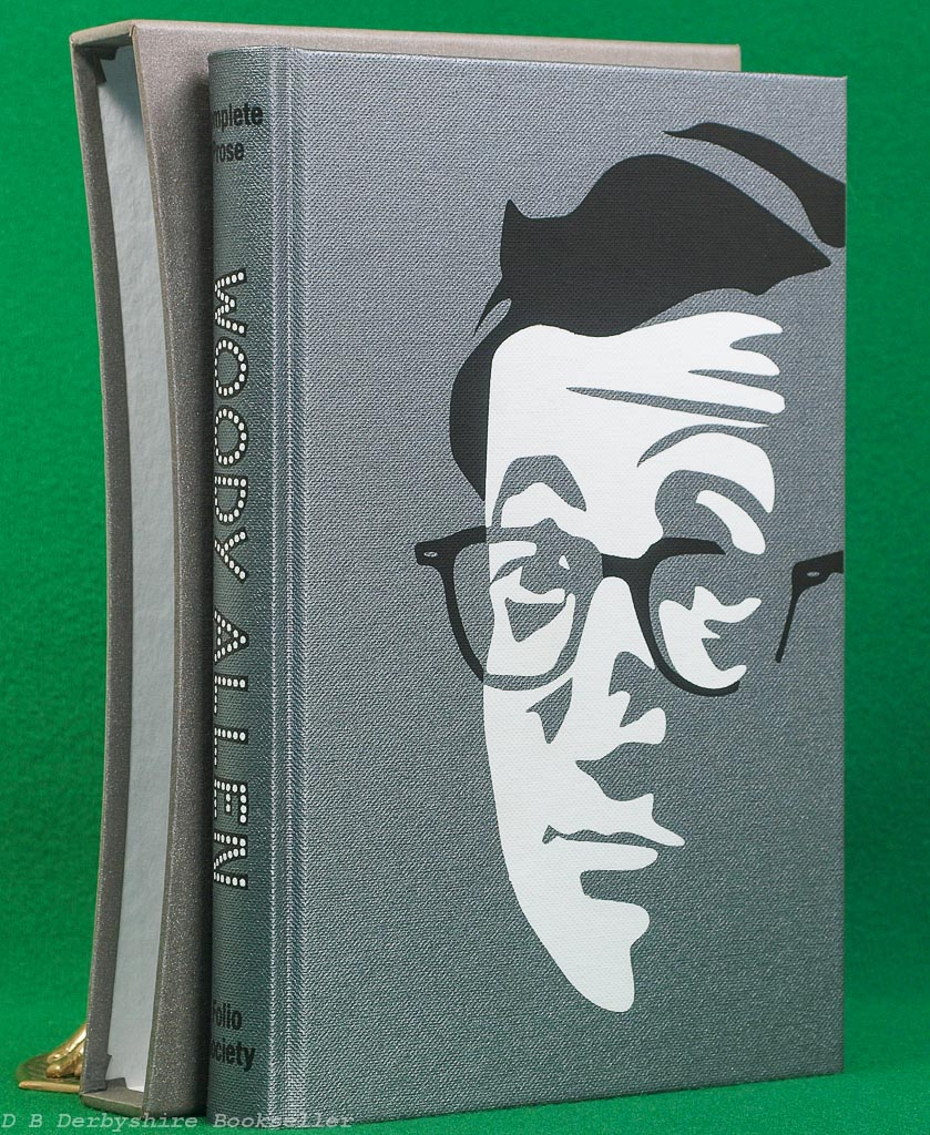 The Complete Prose of Woody Allen (The Folio Society, 2008)